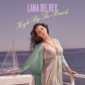 Lana-Del-Rey-Single-Cover--High-By-The-Beach