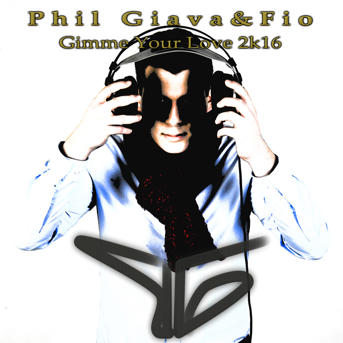 Phil Giava & Fio - Gimme Your Love 2K16 - CoverArt - 1200