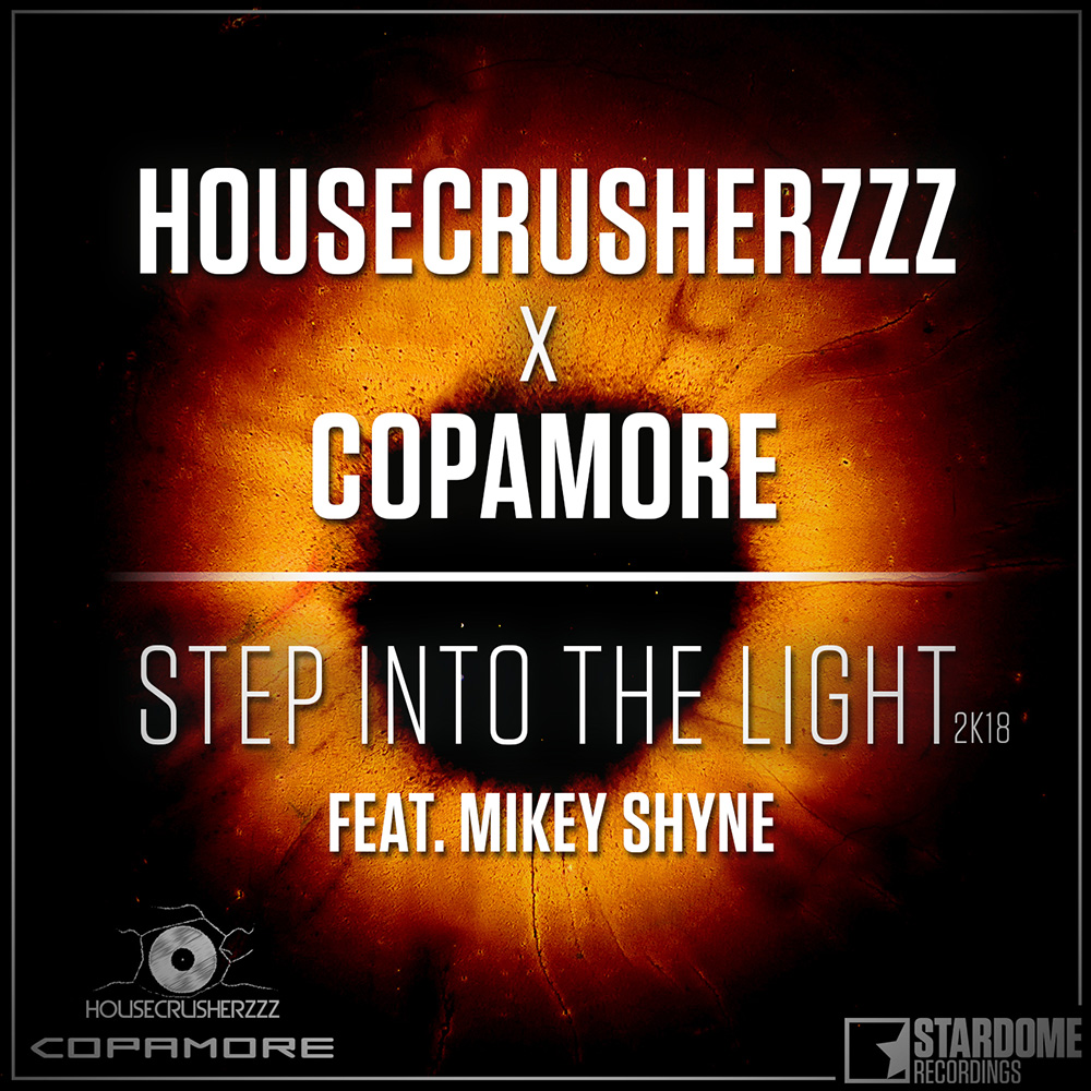 Step Into The Light And Let It Go: Housecrusherzzz & Copamore Feat. Mikey Shyne