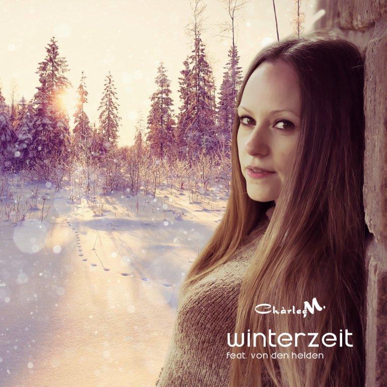 New Promo: Charlee M. feat von den Helden –   Winterzeit
